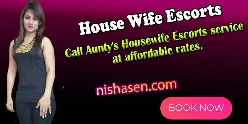 House wife escorts in Mumbai