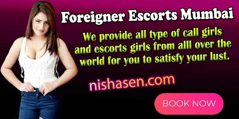 foreign escorts girls in mumbai