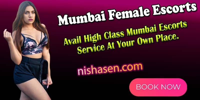 Mumbai female escorts services